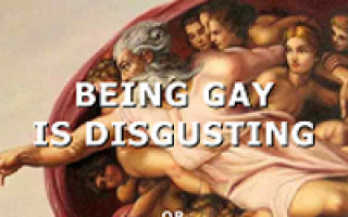Being Gay is Disgusting (or God Likes the Smell of Burning Fat)