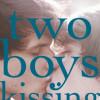 David Levithan's 'Two Boys Kissing'