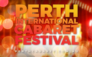 Perth International Cabaret Festival receives huge boost with RISE funding