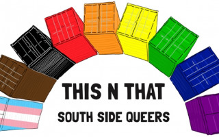 This N That – South Side Queers celebrating first anniversary