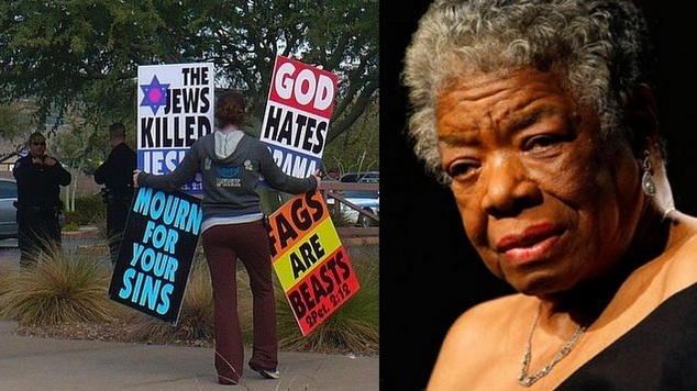 Westboro Baptist Church Maya Angelou